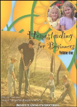 Homesteading for Beginners Volume 1 DVD
