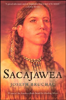 Sacajawea: Story of Bird Woman and the Lewis and Clark Expedition