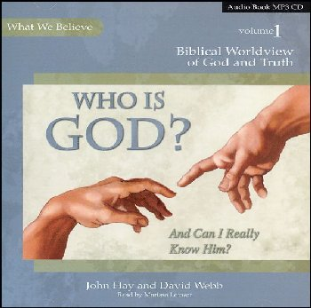 Who Is God? (And Can I Really Know Him?) Volume 1 MP3 Audio CD