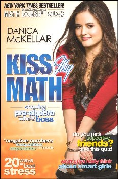 Kiss My Math - Showing Pre-Algebra Who's Boss