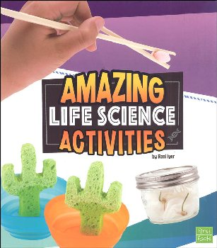 Amazing Life Science Activities (Curious Scientists)
