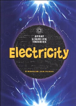 Great Scientific Theories: Electricity