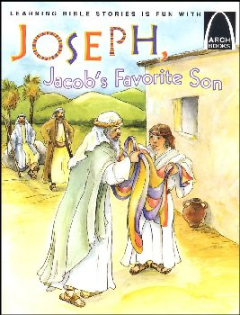 Joseph, Jacob's Favorite Son (Arch Book)