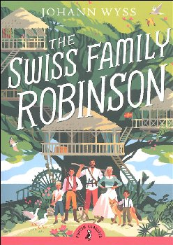 Swiss Family Robinson (Puffin Classic)