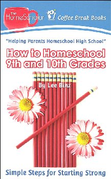 How to Homeschool 9th and 10th Grade