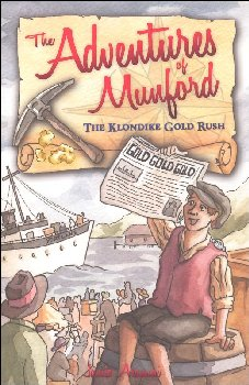 Munford: The Klondike Gold Rush