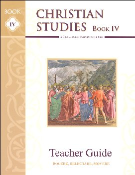 Christian Studies Book IV Teacher Manual
