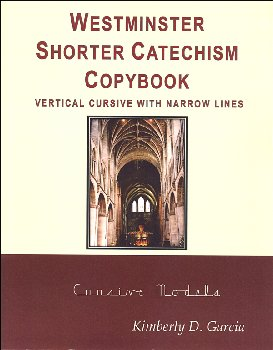 Westminster Catechism Copybooks, HWT Style Cursive, Narrow Lines