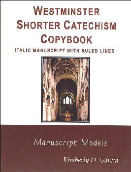 Westminster Catechism Copybooks, Italic Style Manuscript, Ruled Lines
