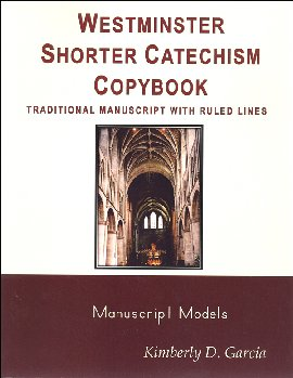 Westminster Catechism Copybooks, Traditional Manuscript, Ruled Lines
