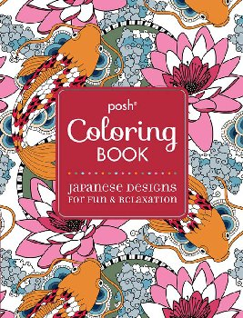 Japanese Designs for Fun & Relaxation (Posh Coloring Book)