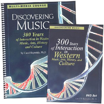 Discovering Music: 300 Years in Interaction in Western Music, Arts, History, and Culture Curriculum Complete Set