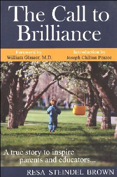 Call to Brilliance: True Story to Inspire Parents and Educators