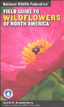 National Wild Federation Field Guide to Wildflowers of North America
