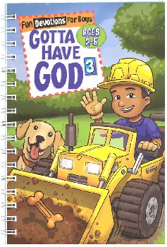 Gotta Have God 3: Fun Devotions for Boys Ages 2-5