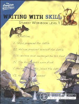Complete Writer: Writing With Skill Level One Student Workbook