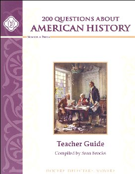 200 Questions About American History Teacher Guide