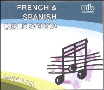 French & Spanish Bible Songs CD