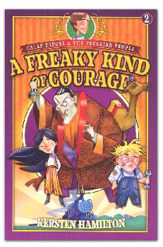 Freaky Kind of Courage - Book 2
