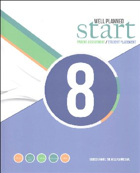 Well Planned Start Parent Assessment/Student Placement Test Grade 8