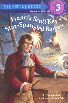 Francis Scott Key's Star-Spangled Banner (Step into Reading Level 3)