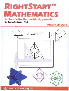RightStart Mathematics: Hands-On Geometric Approach Worksheets (1st Edition)