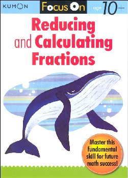 Focus On Reducing & Calculating Fractions