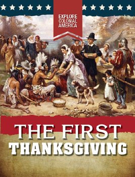 First Thanksgiving (Explore Colonial America)