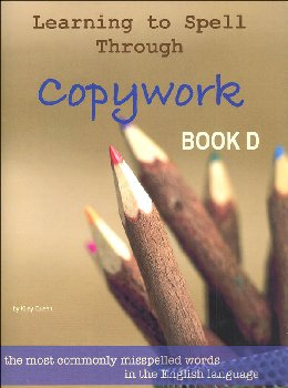 Learning to Spell Through Copywork Book D