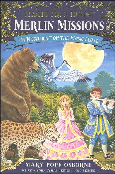 Moonlight on the Magic Flute (Magic Tree House - Merlin Missions #13)