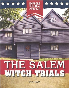Salem Witch Trials (Explore Colonial America)
