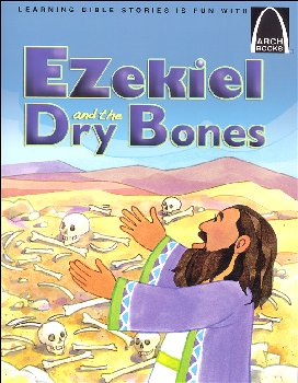 Ezekiel and the Dry Bones (Arch Books)