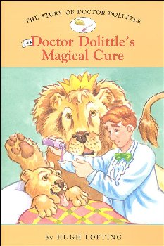 Story of Doctor Dolittle #4 Doctor Dolittle's Magical Cure