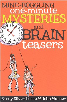 Mind-Boggling 1-Minute Mysteries & Brain Tsrs