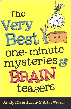 Very Best One-Minute Mysteries& Brain Teasers