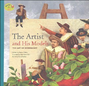 Stories of Art: Artist and His Models (Art of Rembrandt)