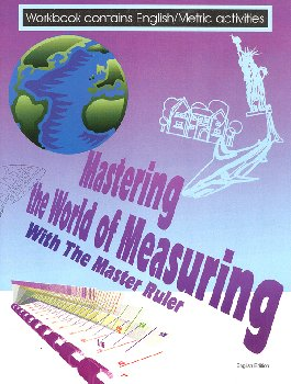 Master Ruler Workbook (Mastering the World of Measuring with the Master Ruler)