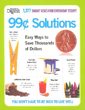 99¢ Solutions: Easy Way to Save Thousands of Dollars