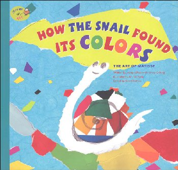 Stories of Art: How the Snail Found Its Color (Art of Matisse)