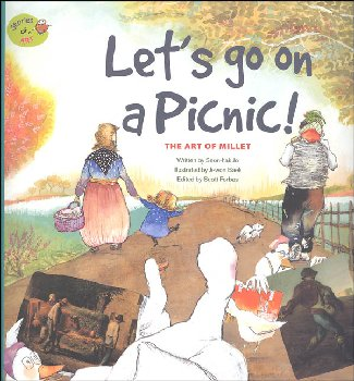 Stories of Art: Let's Go on a Picnic (Art of Millet)