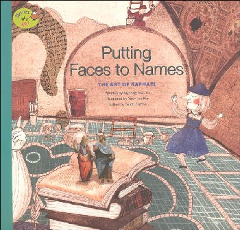Stories of Art: Putting Faces to Names (Art of Raphael)