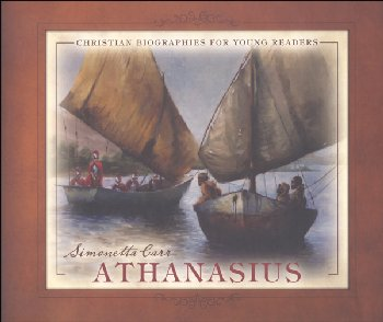 Athanasius (Christian Biographies for Young Readers)