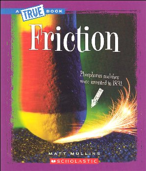 Friction (True Books - Physical Science)