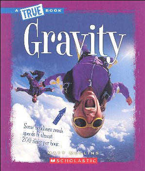 Gravity (True Books - Phsical Science)