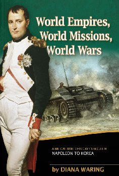World Empires, World Missions, World Wars Student Book