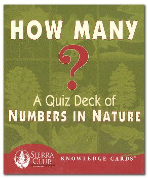Sierra Club Knowledge Cards Deck - How Many? Quiz Deck of Numbers in Nature