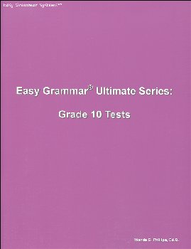 Easy Grammar Ultimate Series Grade 10 Student Test Booklet
