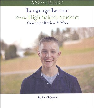 Language Lessons for the High School Student: Grammar Review and More (Answer Key)