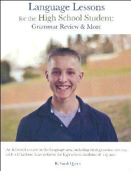 Language Lessons for the High School Student: Grammar Review and More (Consumable)