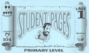 Primary Student Pages for Lessons 079-104